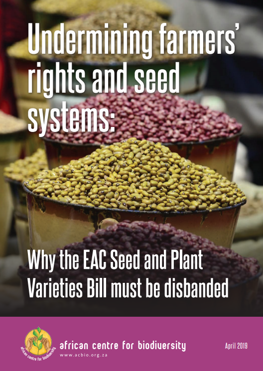 Undermining farmers' rights and seed systems Why the EAC Seed and Plant Varieties Bill must be disbanded SUMMARY