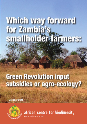Which way forward for Zambia's smallholder farmers: Green Revolution input subsidies or agro-ecology?