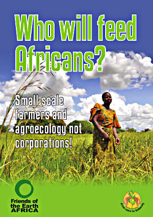 Who will feed Africans: Small-scale farmers not corporations!